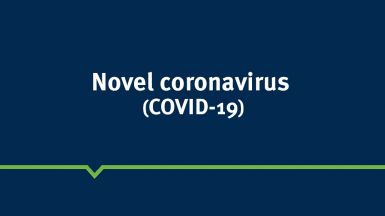 A graphic image with the words novel coronavirus (COVID-19)